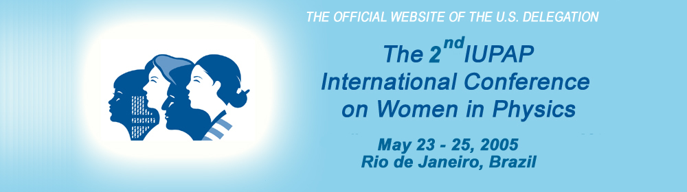 2nd International Conference on Women in Physics:  U.S. Delegation